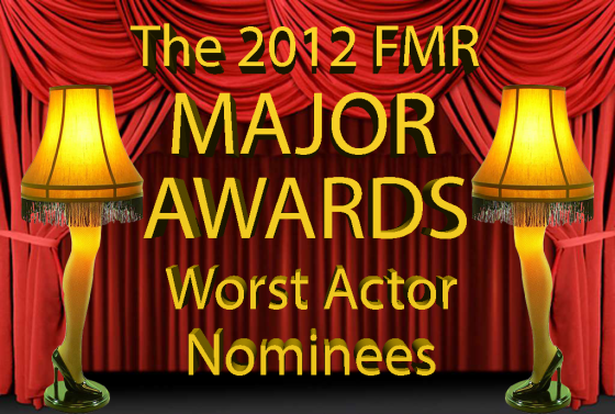 Worst Actor Nominees