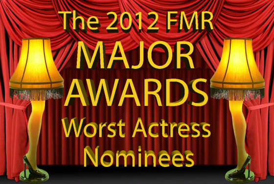 Worst Actress Nominees